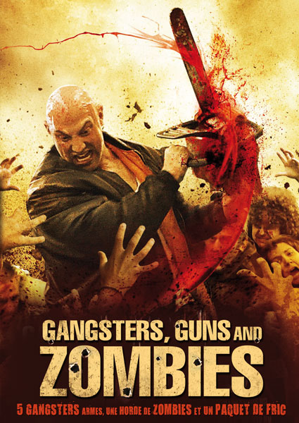 Gangsters, Guns & Zombies affiche