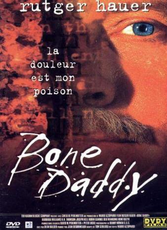 [MULTI] Bone Daddy [DVDRiP - TRUEFRENCH]