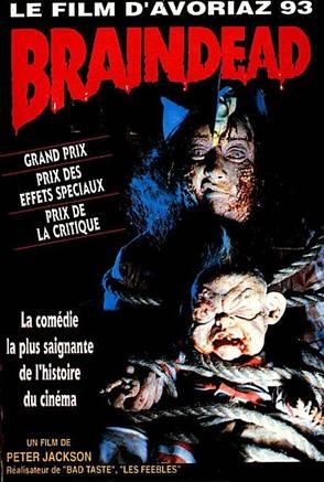 Critiques de films de zombies/contaminés - Page 2 Braindead