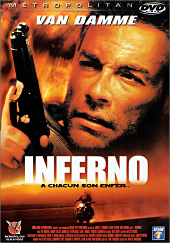 Sinopse: Eddie Lomax (Jean-Claude Van Damme) é um atormentado ex-combatente que vai visitar um velho amigo dos tempos de exército numa pequena cidade ... - inferno-vandamme-aff