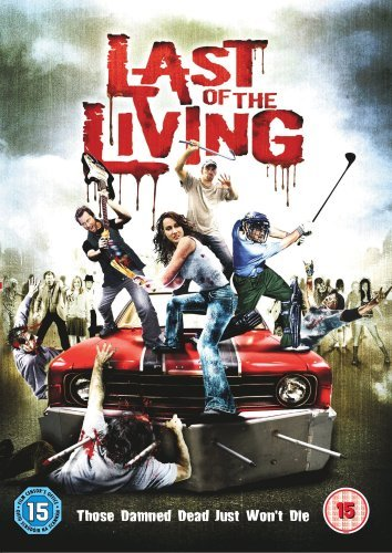 Last Of The Living |TRUEFRENCH| DVDRip AC3 [FS]