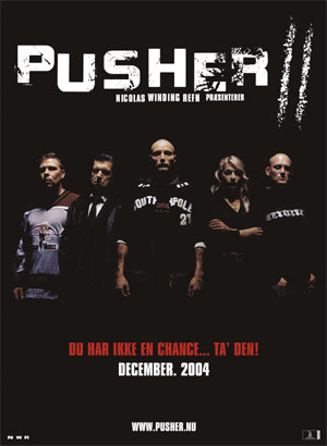 Pusher 2 : Du sang sur les mains