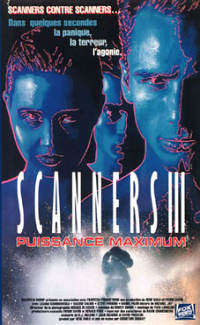 Scanners 3 : Puissance maximum affiche