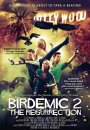 Birdemic 2 : The Resurrection