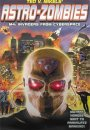 Astro Zombies M4: Invaders From Cyberspace