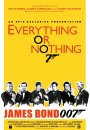 Everything or Nothing: L'Histoire Secrète de 007