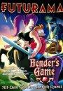Futurama : Bender's game