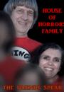 House of Horrors Family: The Friends Speak
