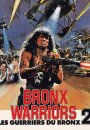 Les Guerriers du Bronx 2
