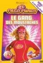 Mega Mindy et le Gang des Moustaches