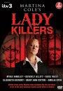 Martina Cole's Lady Killers
