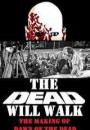 The Dead Will Walk