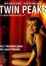 Twin Peaks: Les 7 Derniers Jours de Laura Palmer