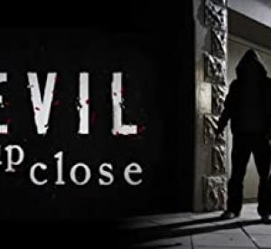 Evil Close Up