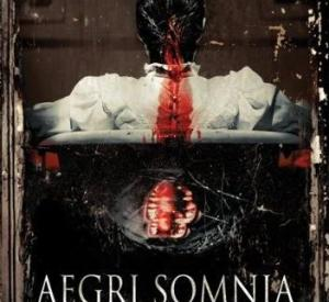 Aegri Somnia : A Sick Man's Dreams