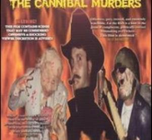 Eat the Rich - The Cannibal Murders