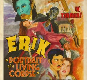 Erik : Portrait of a Living Corpse