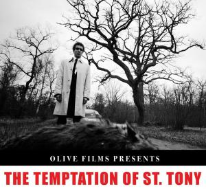 The Temptation of Saint Tony