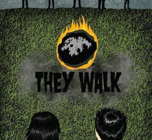 They Walk