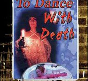 To Dance With Death