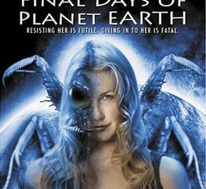 Les Derniers Jours De La Planète Terre
