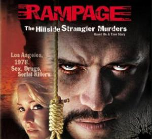 Rampage - The Hillside strangler murders