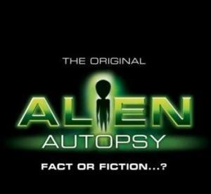 Alien autopsy : fiction ou réalité ?