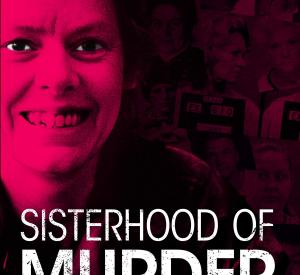 Becoming Evil: Sisterhood of Murder