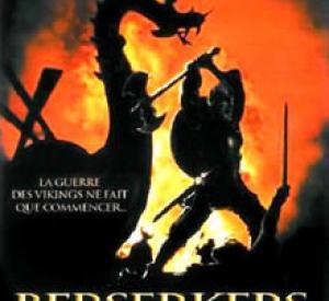 Berserkers - Les guerriers d'Odin