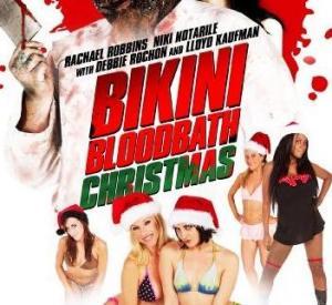 Bikini Bloodbath : Christmas