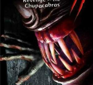 Bloodthirst 2: Revenge of the Chupacabras
