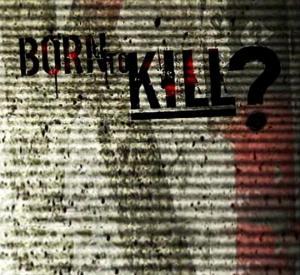 Born to Kill?