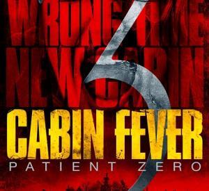 Cabin Fever 3 : Patient Zéro