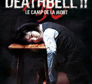Death Bell 2: Le Camp de la Mort
