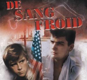 De Sang Froid