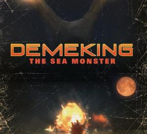 Demeking: The Sea Monster