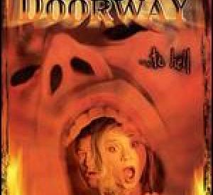 The Door Way... To Hell