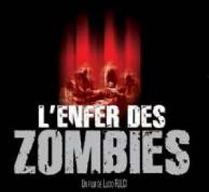 L\' Enfer des Zombies