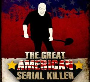 The Great American Serial Killer