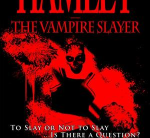 Hamlet: The Vampire Slayer