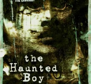 The Haunted Boy : The Secret Diary Of The Exorcist