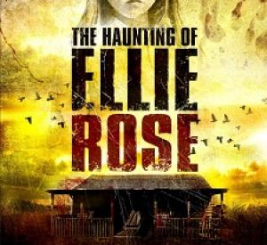 The Haunting Of Ellie Rose