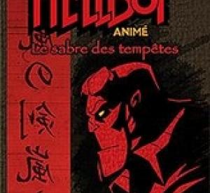 Hellboy Animated : le Sabre des Tempêtes