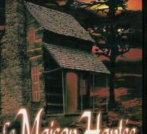 La Maison Hantée