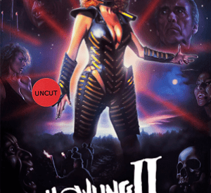 Howling II : Your Sister Is a Werewolf