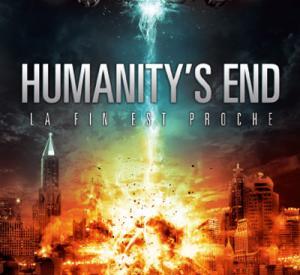 Humanity's End : La fin est proche