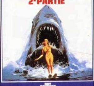 Les Dents de la Mer : 2ème partie