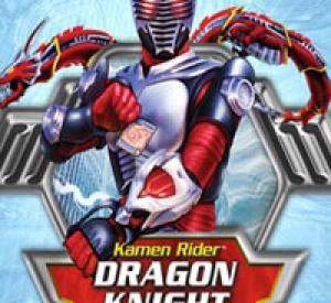 Kamen Rider : Dragon Knight