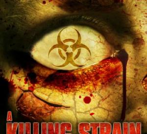 A Killing Strain