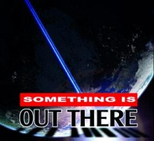 Something is Out There